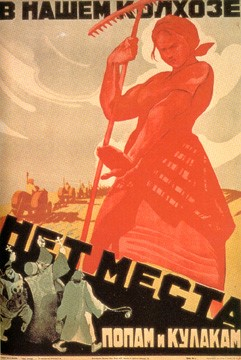 """A Soviet poster portraying a peasant woman, coloured red and standing tall and forebodingly, denying """"Priests and Kulaks"""" access to a Collective Farm."""